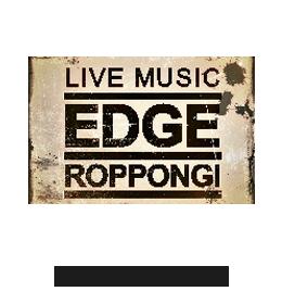 六本木 CLUB EDGE